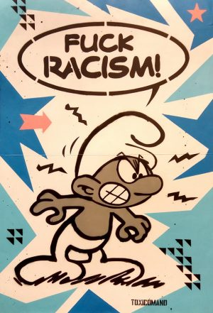 toxicomano-Fuck-Racism-100x70
