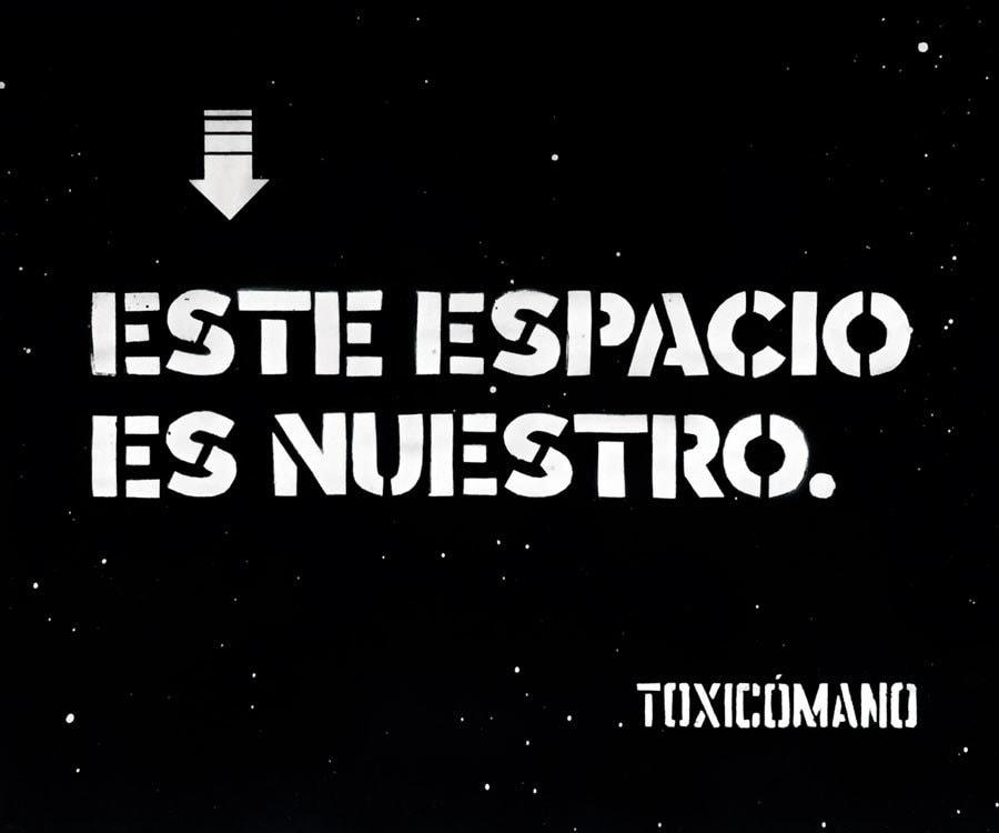 Toxicomano-Este-espacio-es-nuestro