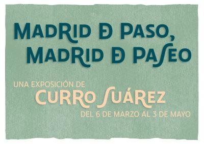 Madrid de paso, Madrid de paseo
